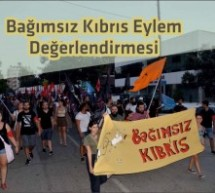 """""""Bağımsız Kıbrıs"""" Eyleminin Bütçesi ve Değerlendirme Metni Açıklandı"""