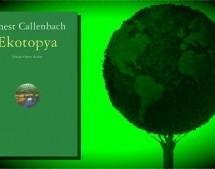 """Ben Okudum Pek Hazettim: """"Ekotopya"""" – Nazen Şansal"""