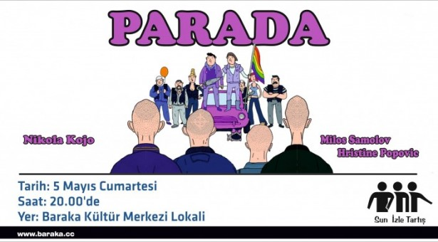 """İZLE-TARTIŞ'TA """"PARADA"""" FİLMİNİ İZLİYORUZ"""
