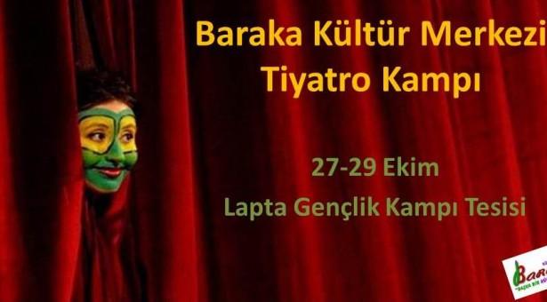 Baraka Kültür Merkezi'nden Tiyatro Kampı