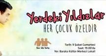 """İZLE-TARTIŞ'TA YERDEKİ YILDIZLAR İZLENİLECEK """"HER ÇOCUK ÖZELDİR"""""""
