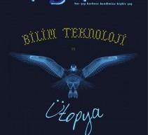 """Argasdi Dergisinin 56. Sayısı """"Bilim, Teknoloji, Ütopya"""" Dosyasıyla Yayımlandı"""