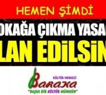 Baraka'dan Hükümete: Bugün sokakta değiliz ama bu işin yarını da var!