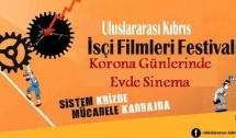 """""""Uluslararası Kıbrıs İşçi Filmleri Festivali""""nden Korona Günlerinde Evde Sinema"""